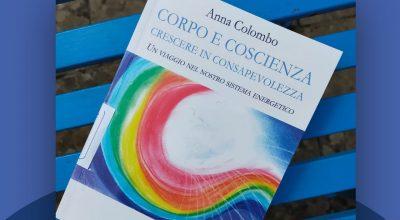 """Biblioteca Comunale:  Presentazione Libro """"Corpo e coscienza. Crescere in consapevolezza"""""""